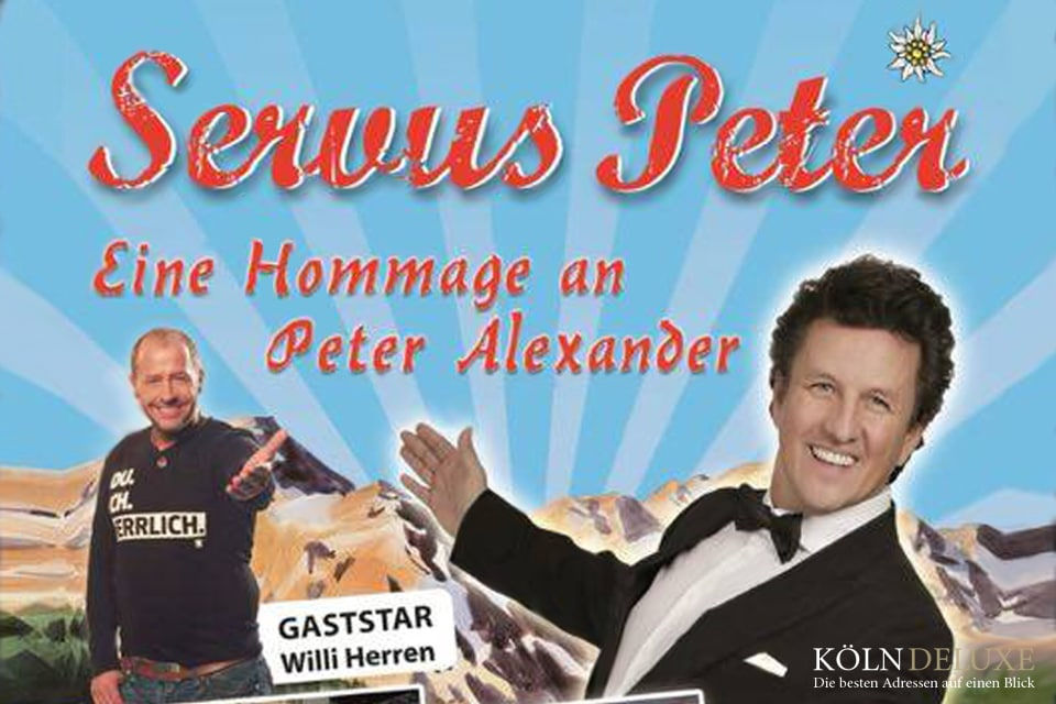 Servus Peter mit Gaststar Willi Herren am 17.06.2016